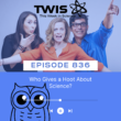 04 August, 2021 – Episode 836 – Do You Give a Hoot About Science?